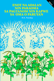 A Farmer's Primer on Growing Cowpea on Riceland (Bikol)