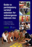 Guide to participatory varietal selection for submergence-tolerant rice